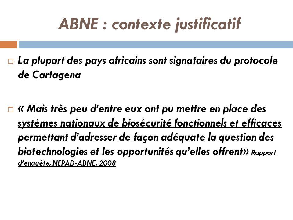 ABNE : contexte justificatif