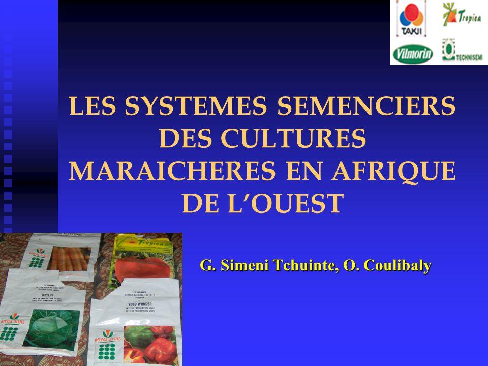 LES SYSTEMES SEMENCIERS DES CULTURES MARAICHERES EN AFRIQUE DE L'OUEST