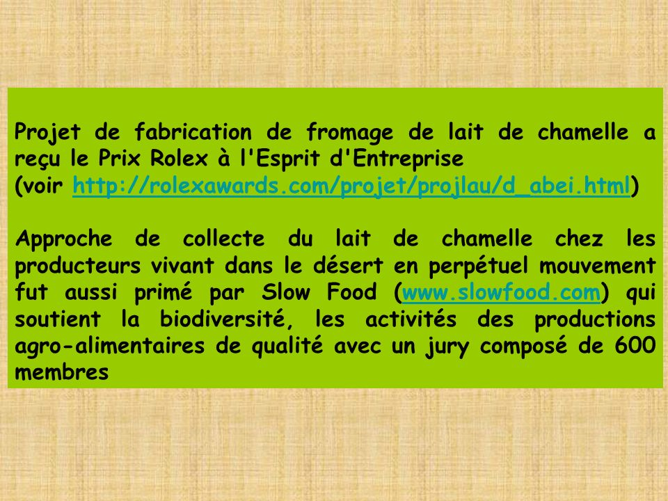 Projet de fabrication de fromage de lait de chamelle a reçu le Prix Rolex à l Esprit d Entreprise