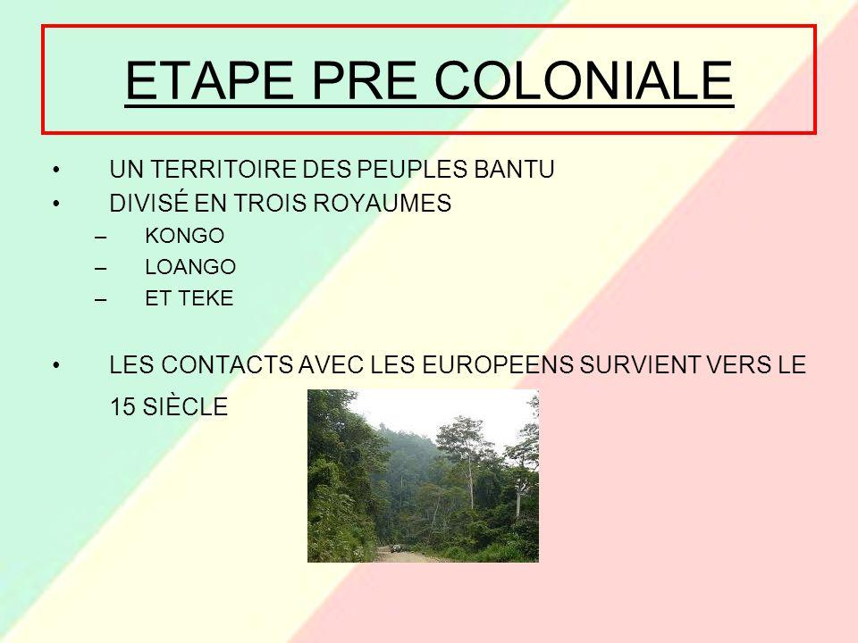 ETAPE PRE COLONIALE UN TERRITOIRE DES PEUPLES BANTU
