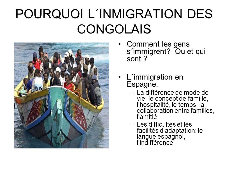 POURQUOI L´INMIGRATION DES CONGOLAIS