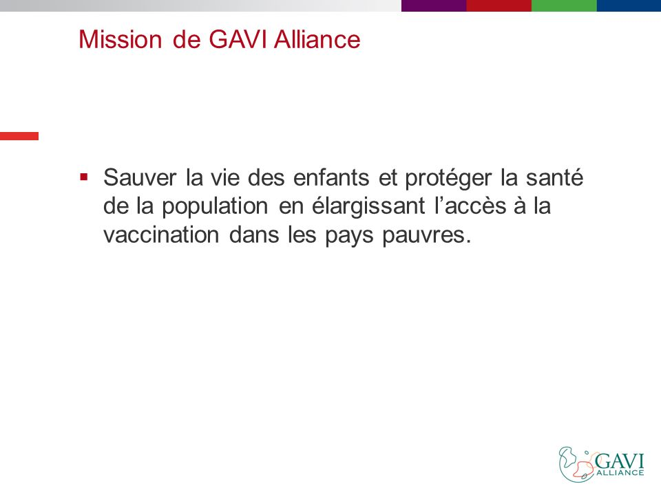 Mission de GAVI Alliance