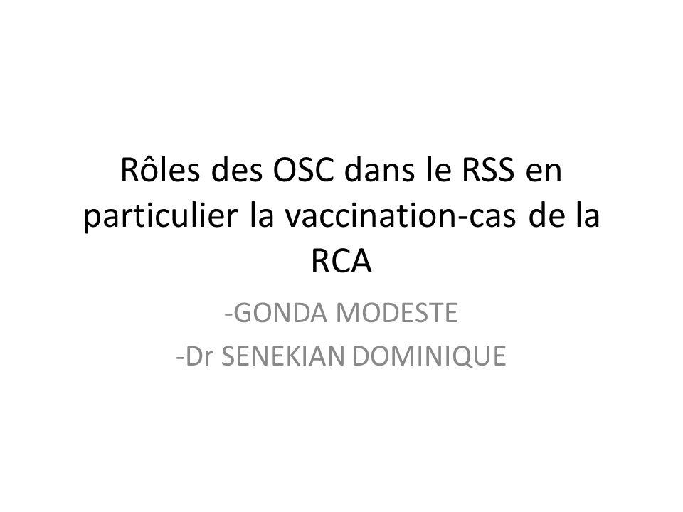 Rôles des OSC dans le RSS en particulier la vaccination-cas de la RCA