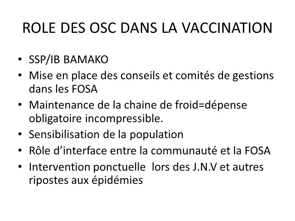 ROLE DES OSC DANS LA VACCINATION