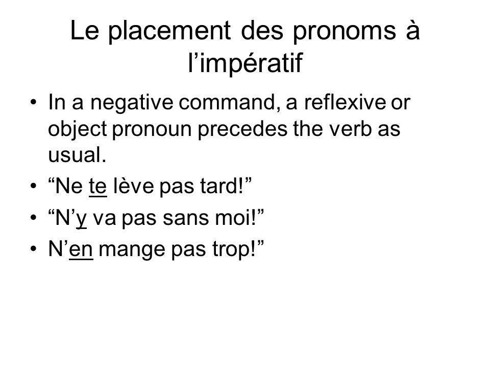 Le placement des pronoms à l'impératif