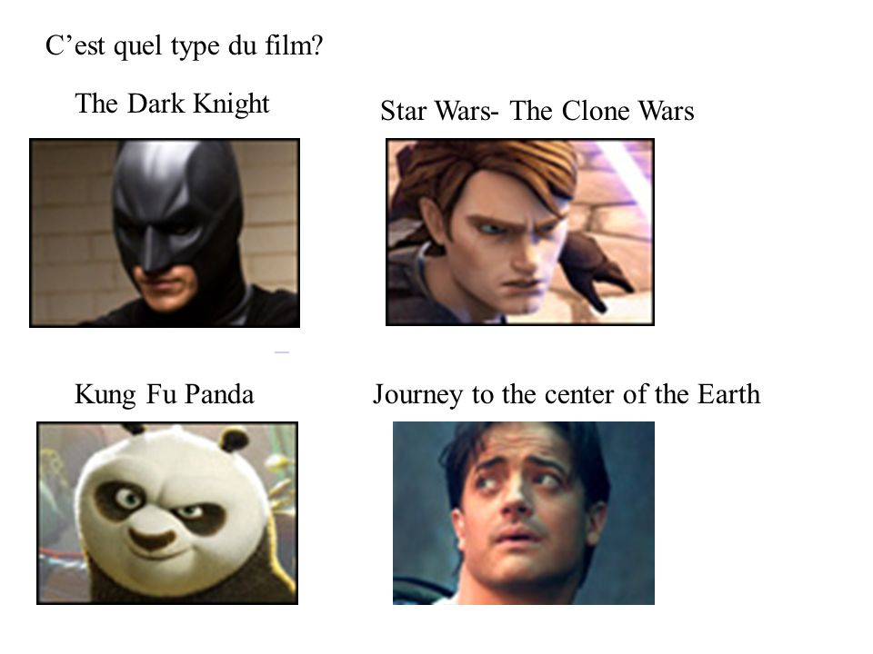 C'est quel type du film The Dark Knight. Star Wars- The Clone Wars.