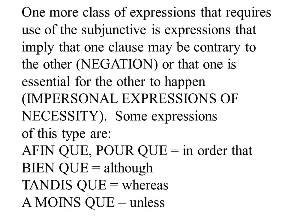One more class of expressions that requires