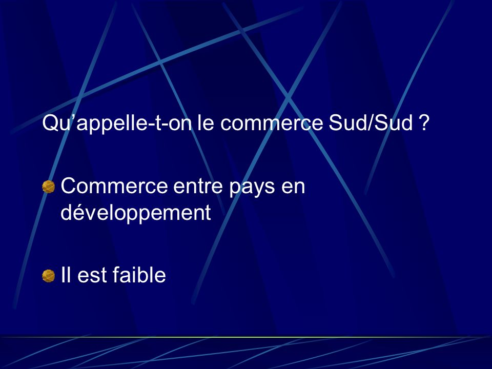 Qu'appelle-t-on le commerce Sud/Sud