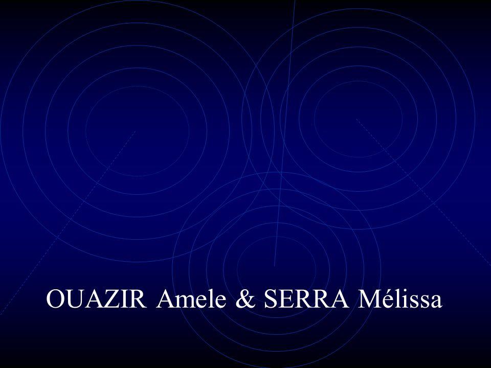 OUAZIR Amele & SERRA Mélissa
