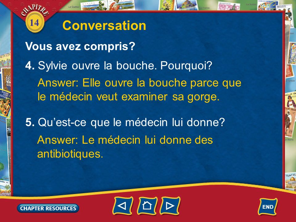 Conversation Vous avez compris 4. Sylvie ouvre la bouche. Pourquoi