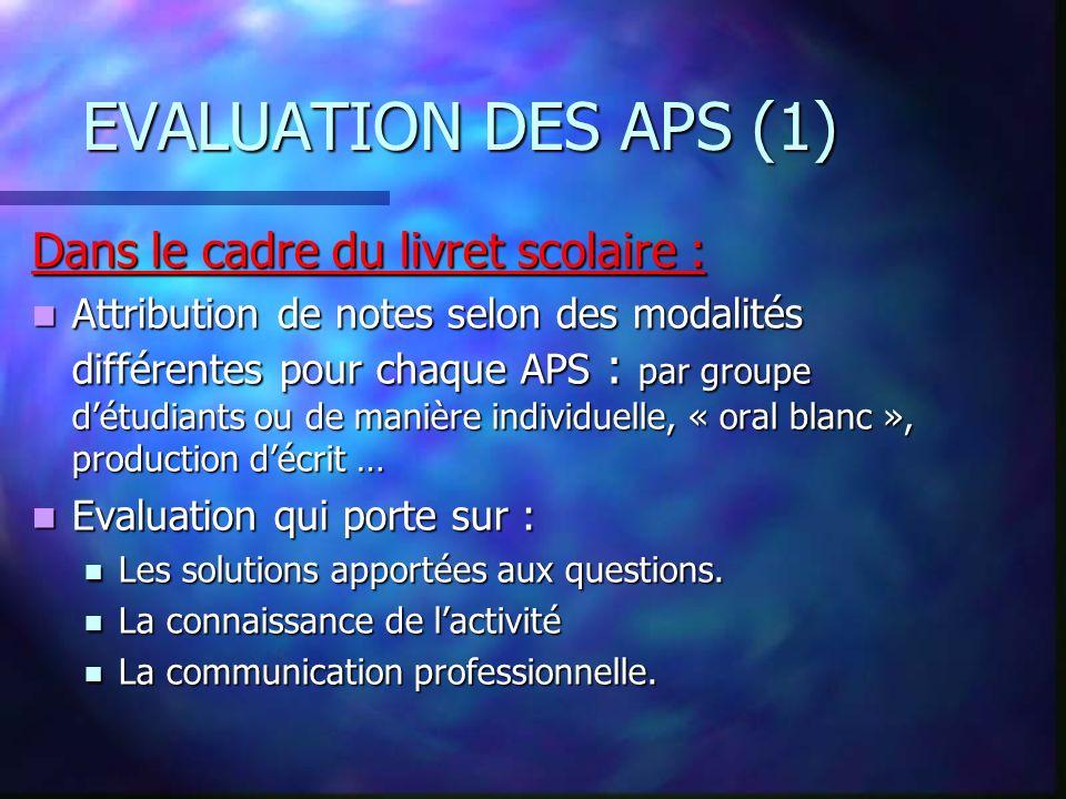 EVALUATION DES APS (1) Dans le cadre du livret scolaire :