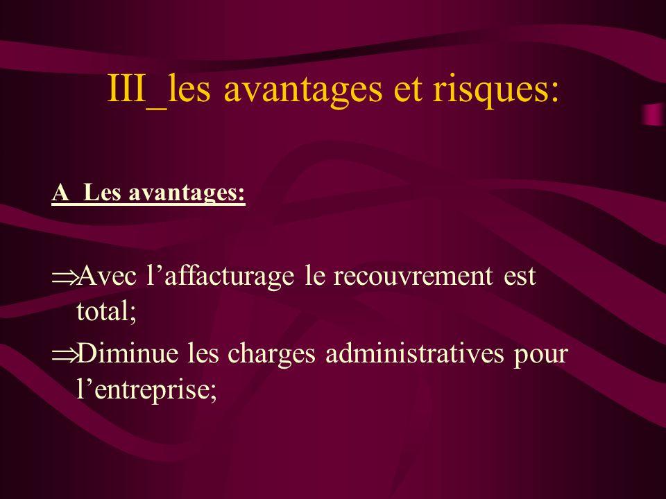 III_les avantages et risques: