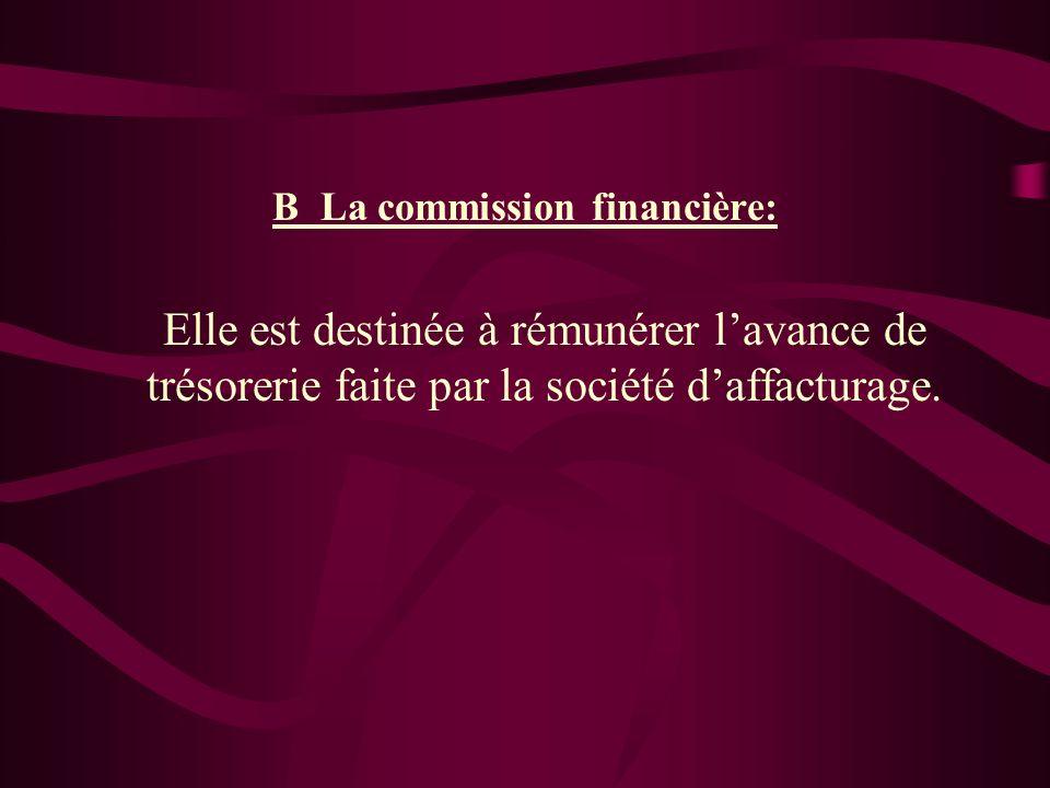 B_La commission financière: