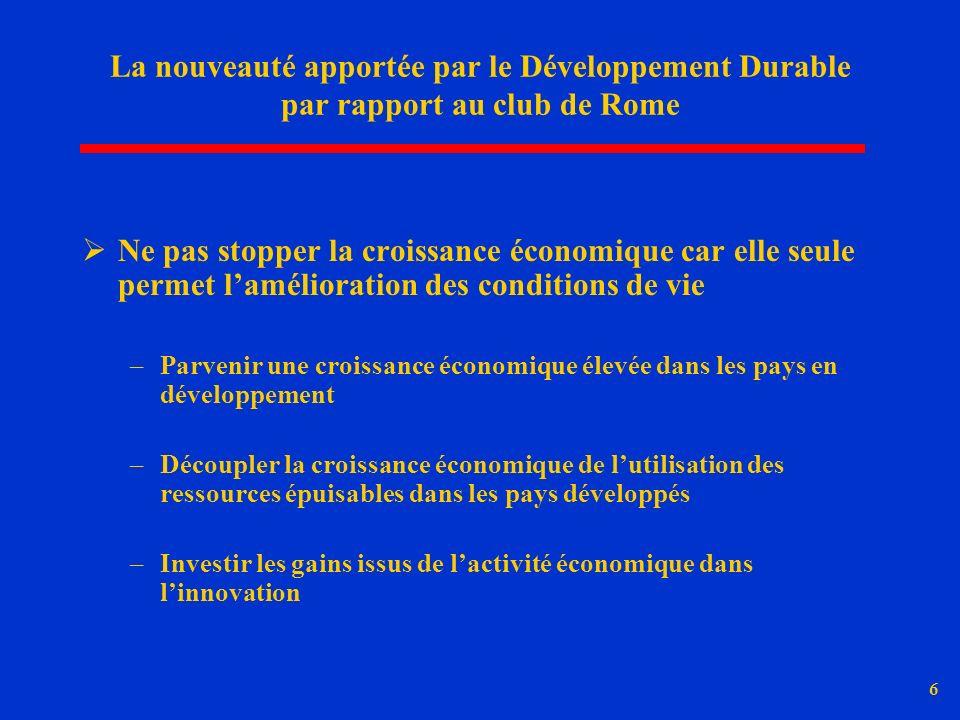 La nouveauté apportée par le Développement Durable par rapport au club de Rome