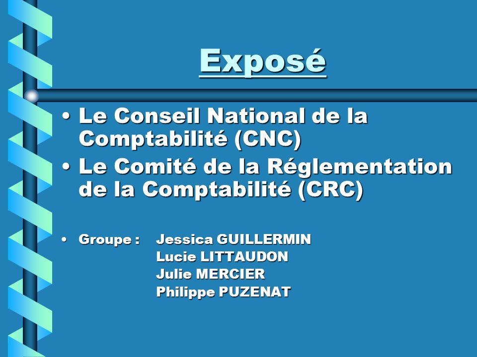 Exposé Le Conseil National de la Comptabilité (CNC)