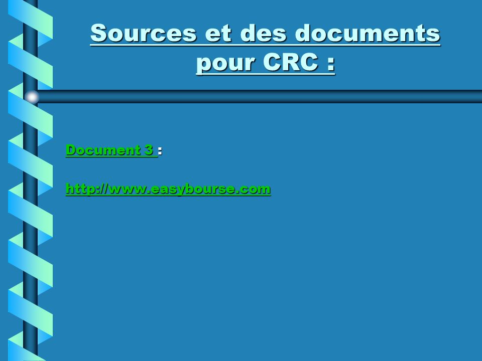 Sources et des documents pour CRC :
