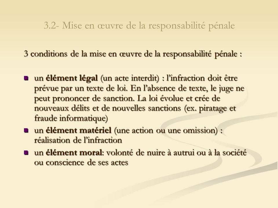 3.2- Mise en œuvre de la responsabilité pénale