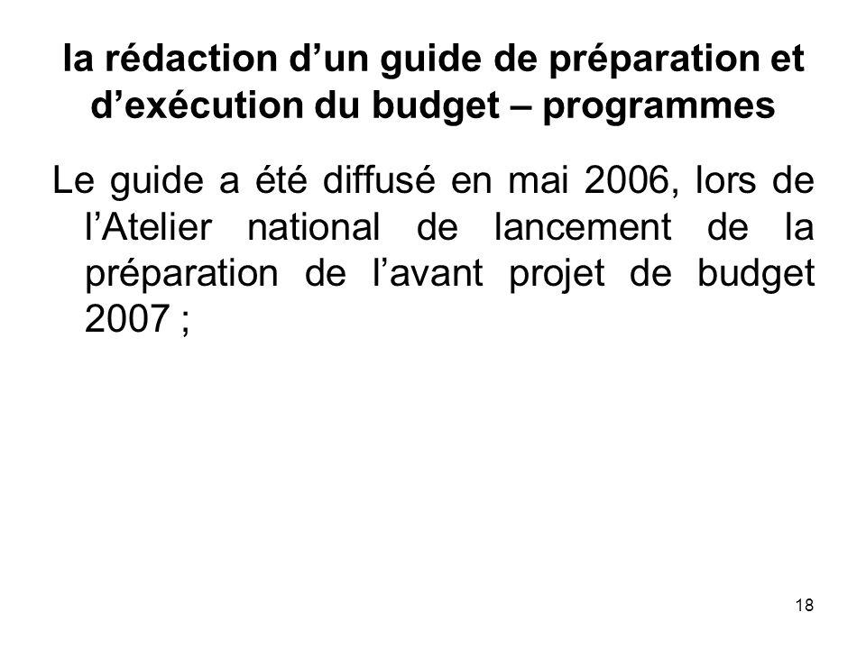 la rédaction d'un guide de préparation et d'exécution du budget – programmes