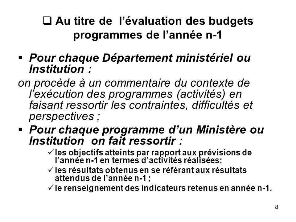 Au titre de l'évaluation des budgets programmes de l'année n-1