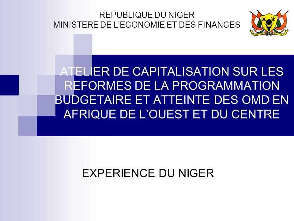 REPUBLIQUE DU NIGER MINISTERE DE L'ECONOMIE ET DES FINANCES