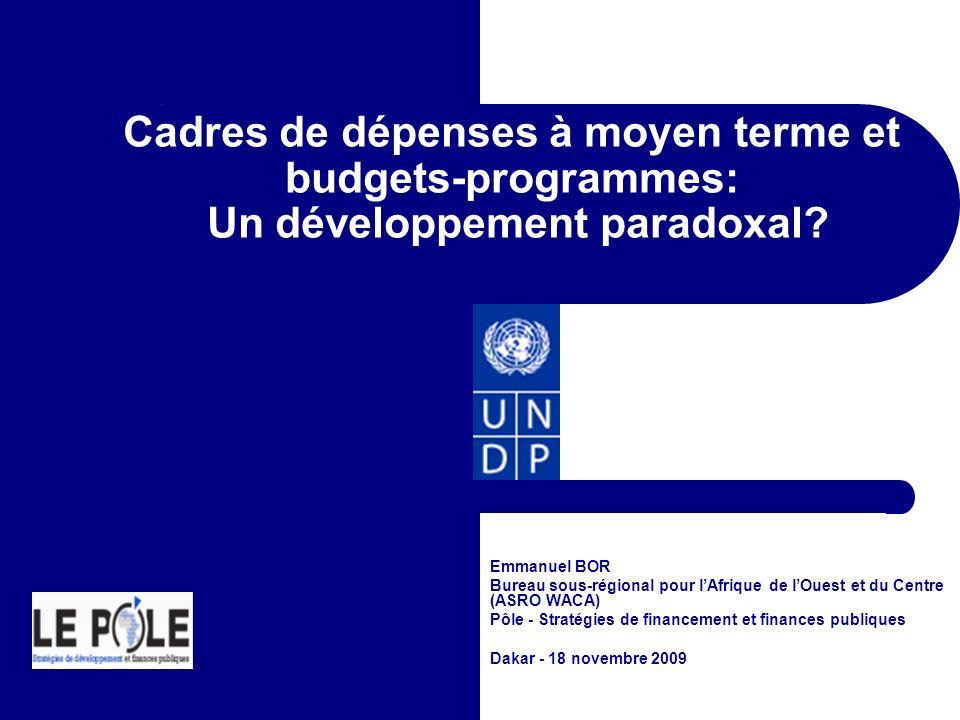 Cadres de dépenses à moyen terme et budgets-programmes: Un développement paradoxal