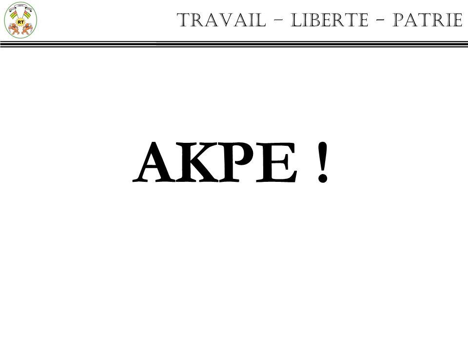TRAVAIL – LIBERTE - PATRIE