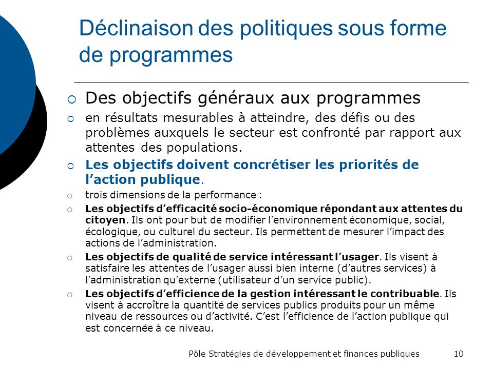Déclinaison des politiques sous forme de programmes