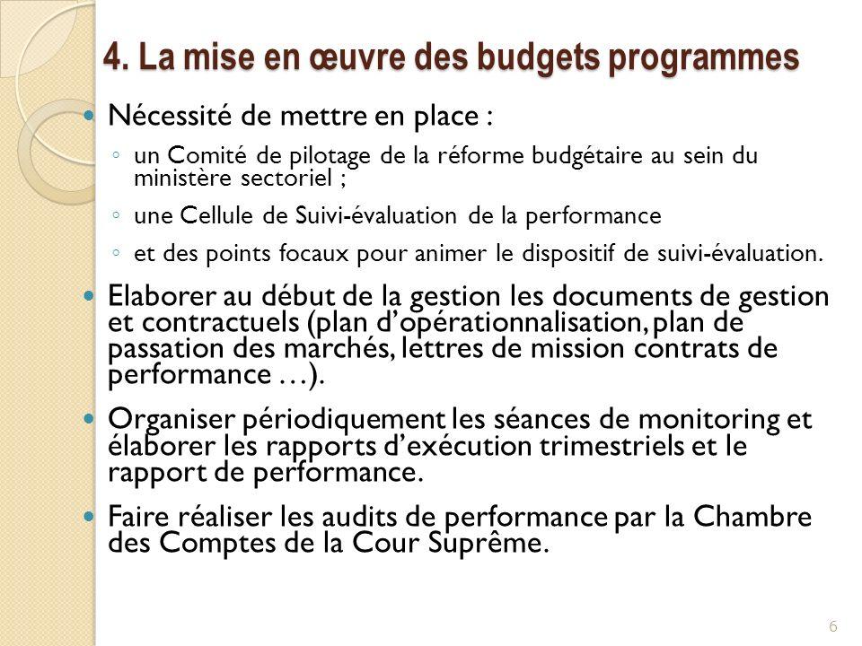 4. La mise en œuvre des budgets programmes