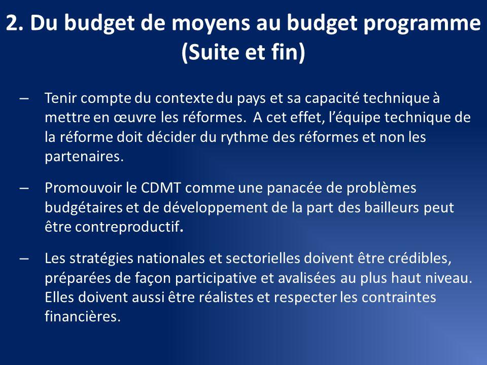2. Du budget de moyens au budget programme (Suite et fin)