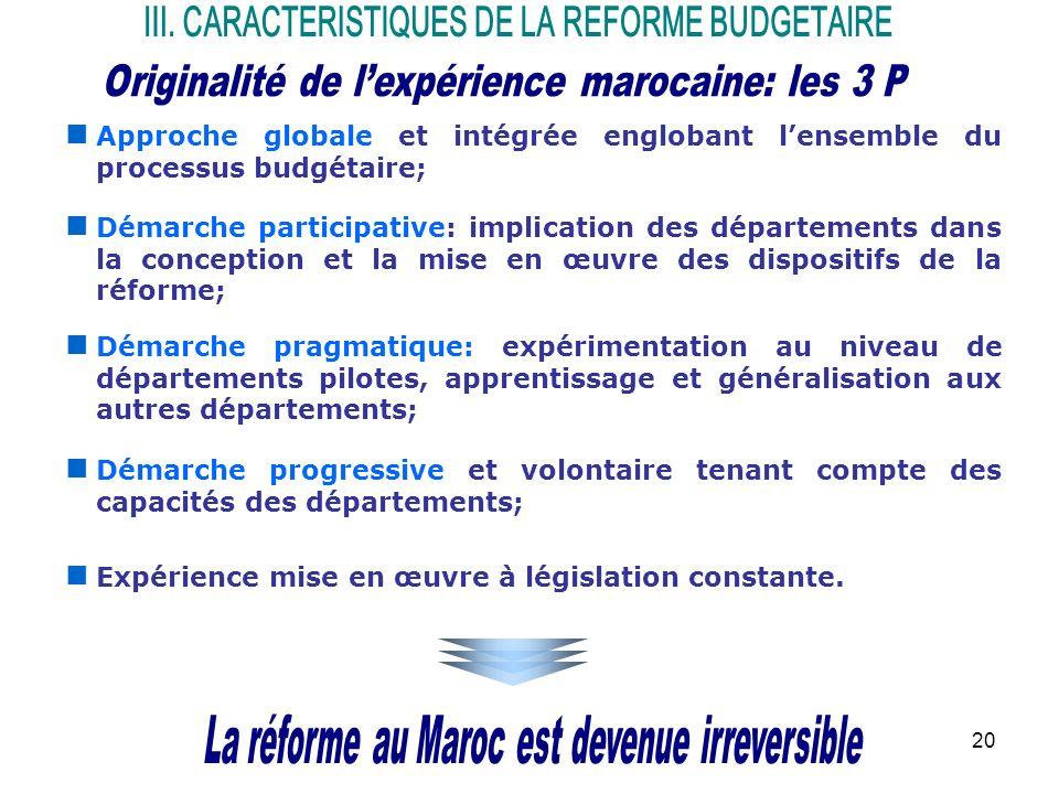 III. CARACTERISTIQUES DE LA REFORME BUDGETAIRE