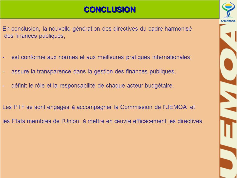 En conclusion, la nouvelle génération des directives du cadre harmonisé