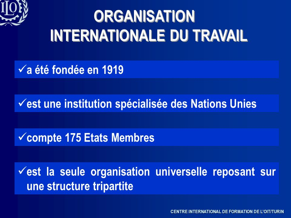ORGANISATION INTERNATIONALE DU TRAVAIL