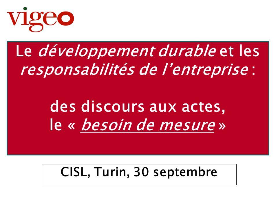 Le développement durable et les responsabilités de l'entreprise : des discours aux actes, le « besoin de mesure »