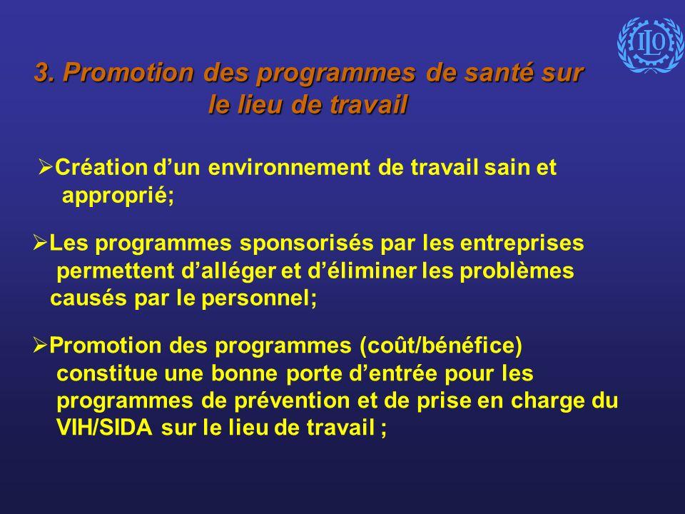 3. Promotion des programmes de santé sur le lieu de travail