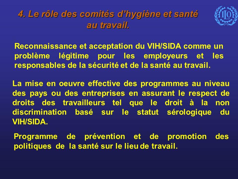 4. Le rôle des comités d'hygiène et santé au travail.