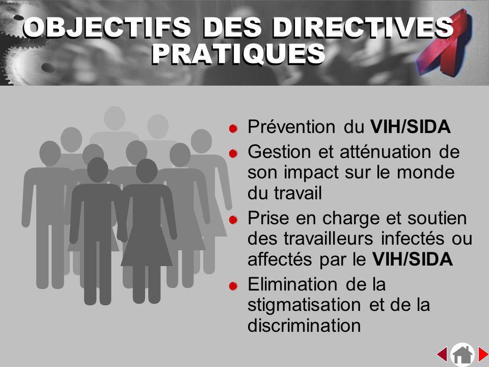 OBJECTIFS DES DIRECTIVES PRATIQUES
