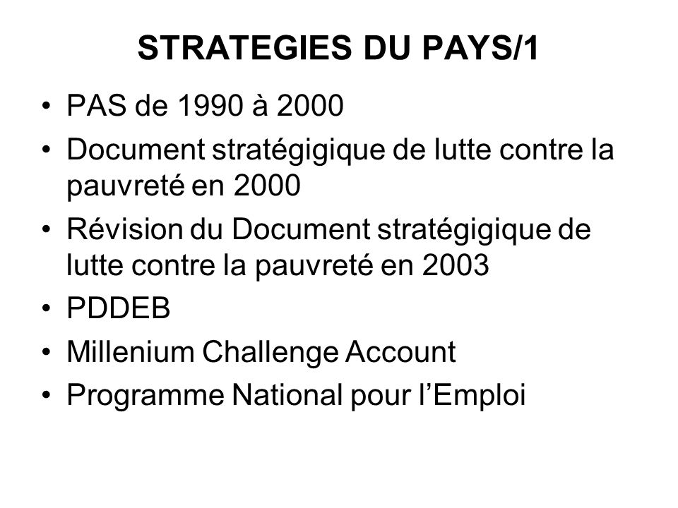 STRATEGIES DU PAYS/1 PAS de 1990 à 2000