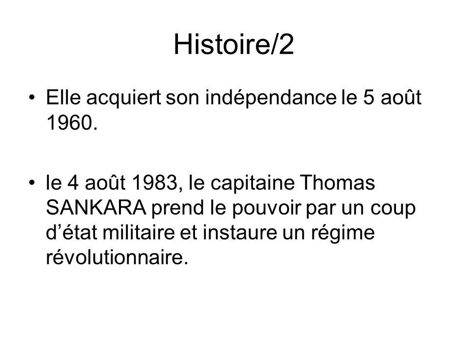 Histoire/2 Elle acquiert son indépendance le 5 août 1960.