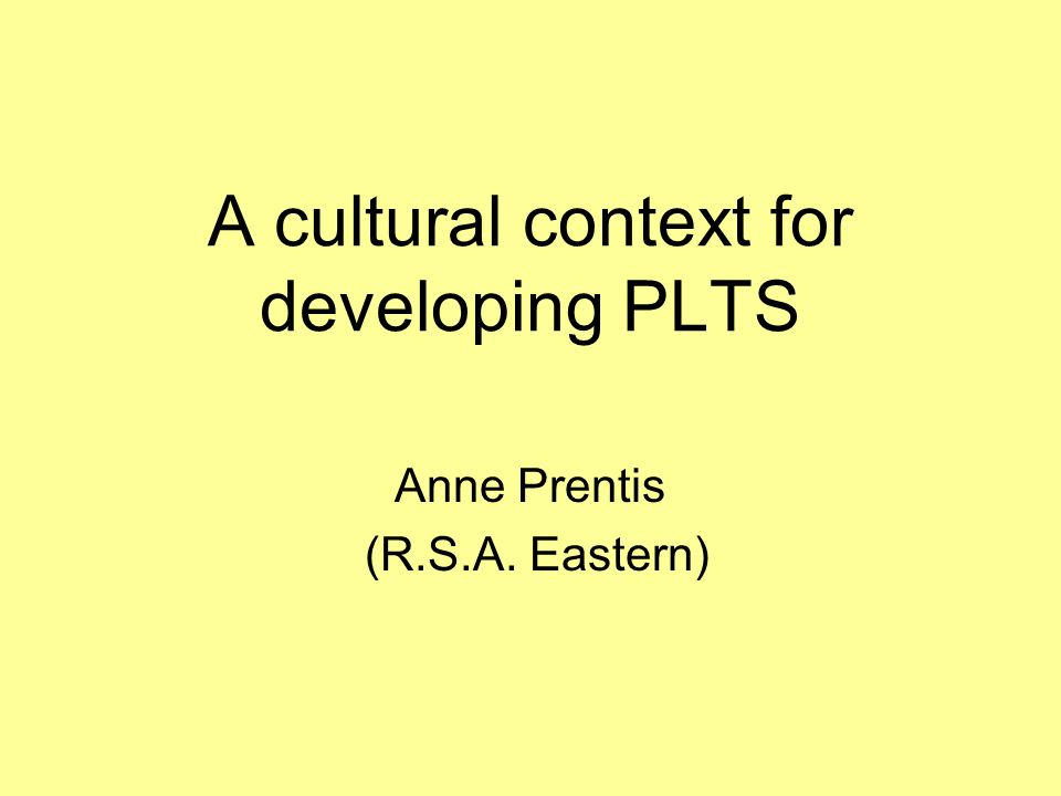 A cultural context for developing PLTS