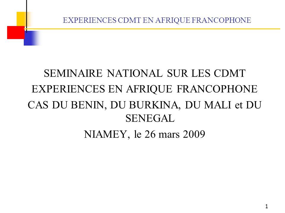 EXPERIENCES CDMT EN AFRIQUE FRANCOPHONE