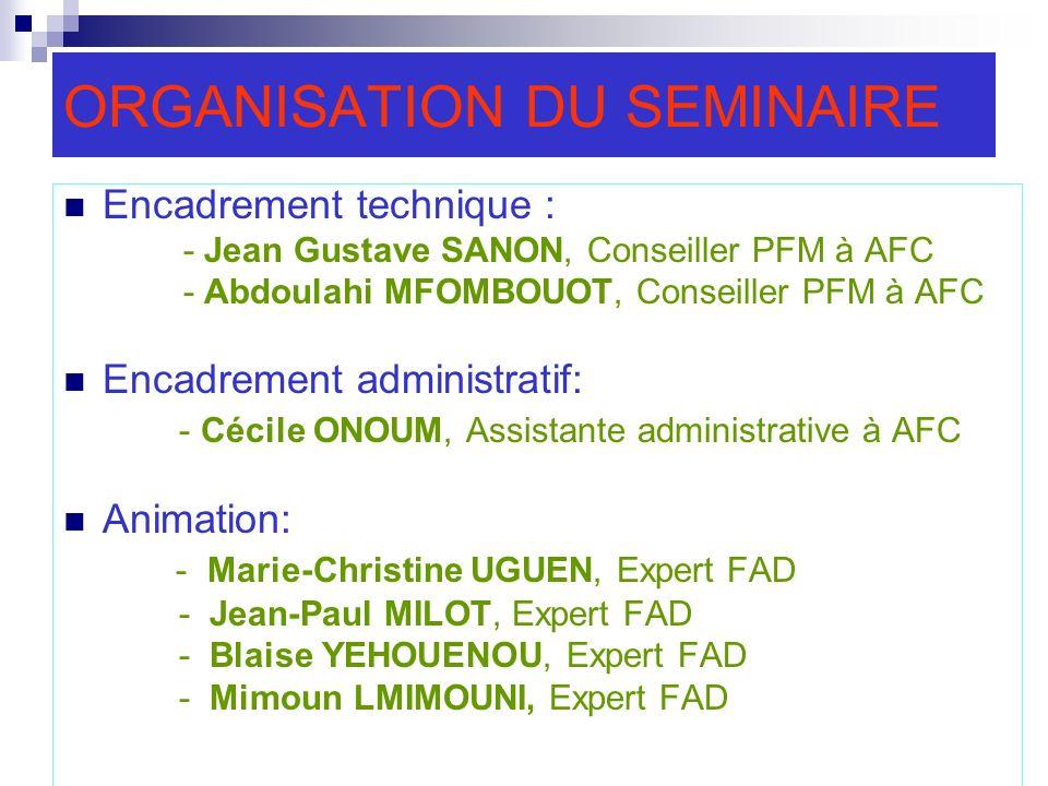 ORGANISATION DU SEMINAIRE