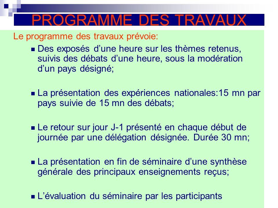 PROGRAMME DES TRAVAUX Le programme des travaux prévoie: