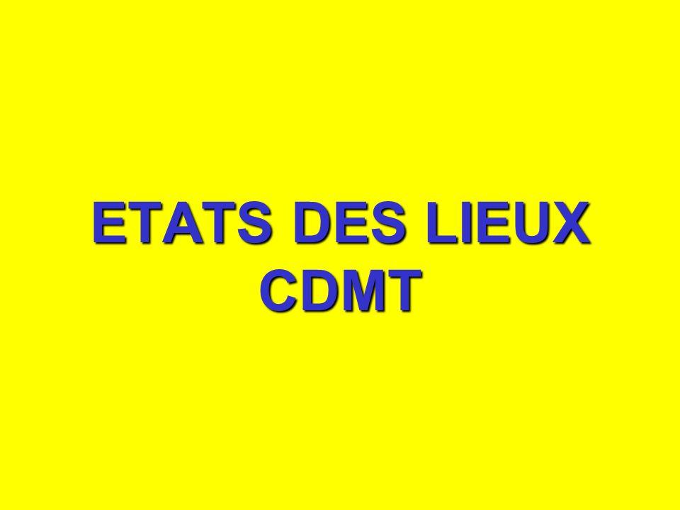 ETATS DES LIEUX CDMT
