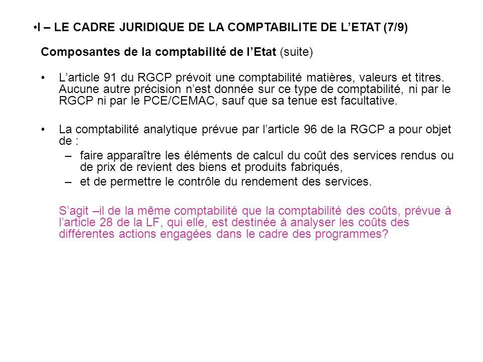 I – LE CADRE JURIDIQUE DE LA COMPTABILITE DE L'ETAT (7/9)