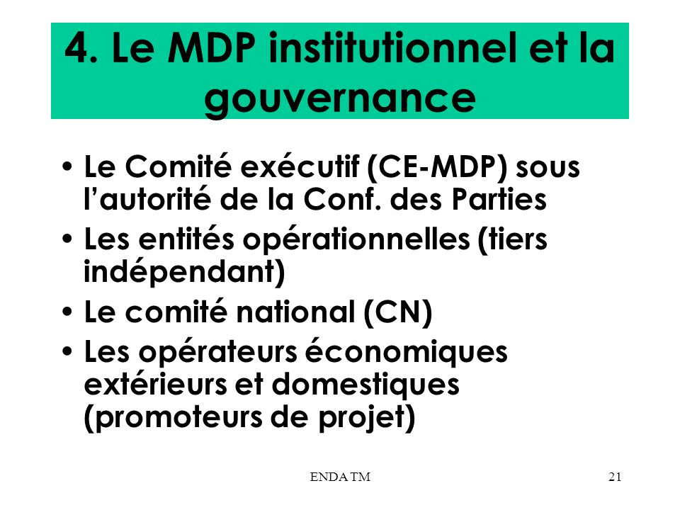 4. Le MDP institutionnel et la gouvernance