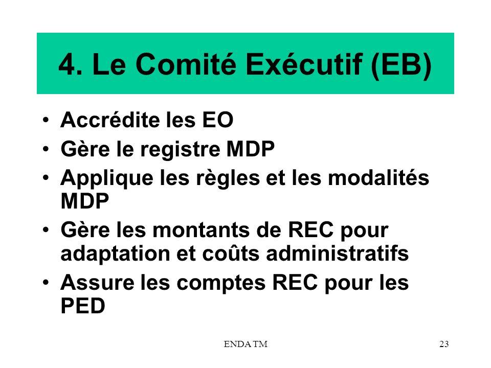 4. Le Comité Exécutif (EB)