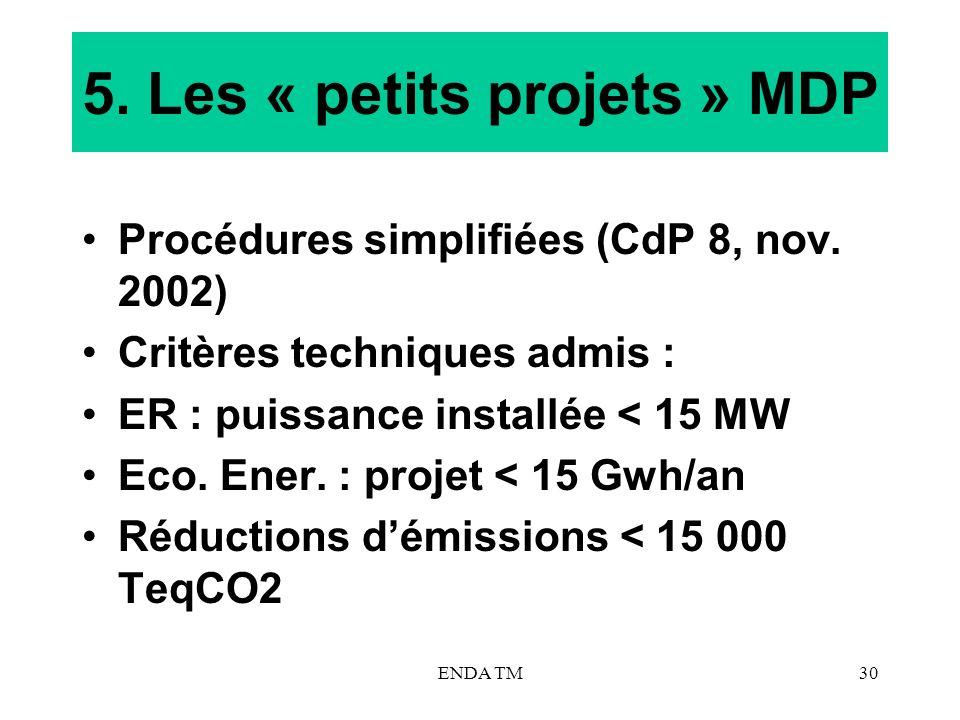 5. Les « petits projets » MDP