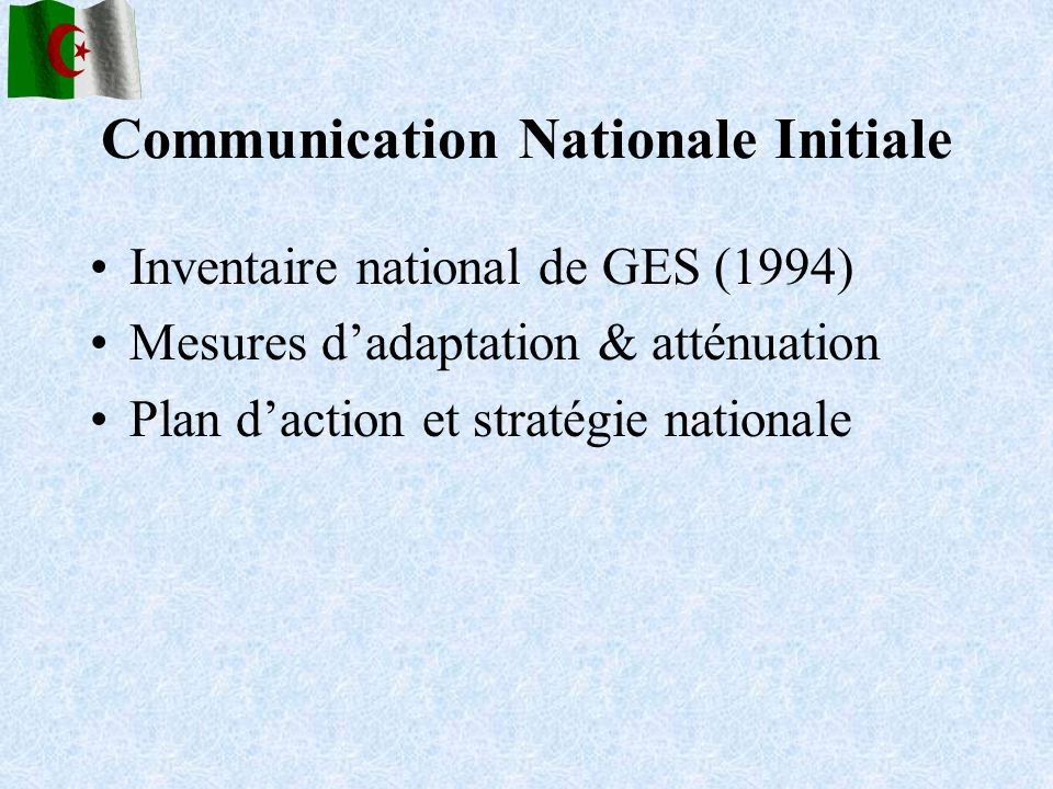 Communication Nationale Initiale