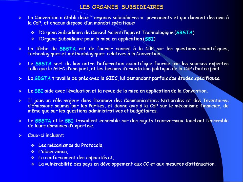 LES ORGANES SUBSIDIAIRES