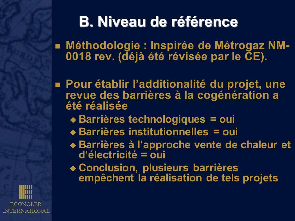 B. Niveau de référenceMéthodologie : Inspirée de Métrogaz NM-0018 rev. (déjà été révisée par le CE).